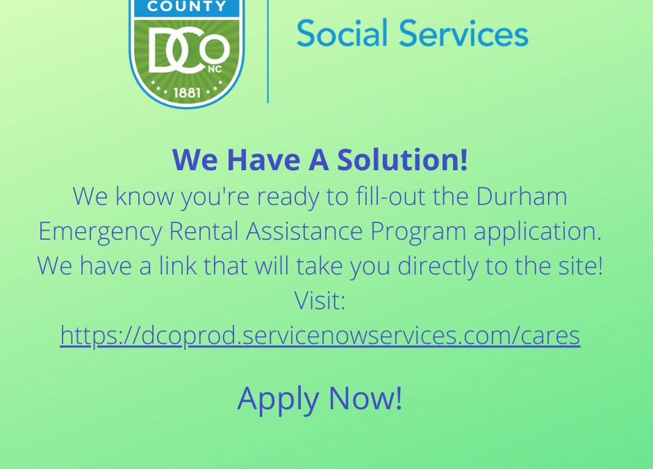 Durham Emergency Rental Assistance Program is open!